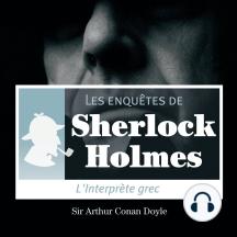 L'interprète grec: Les aventures de Sherlock Holmes