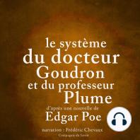 Le système du docteur Goudron et du professeur Plume