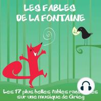 Les 17 plus belles fables la Fontaine