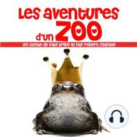 Les aventures d'un zoo