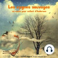Les cygnes sauvages, un conte d'Andersen