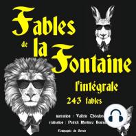 Les fables de La Fontaine, l'intégrale