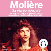 Molière, sa vie, son oeuvre