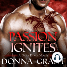Passion Ignites: Dark Kings, Book 7