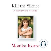 Kill the Silence