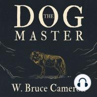 The Dog Master