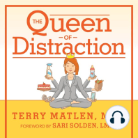 The Queen of Distraction