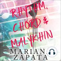 Rhythm, Chord & Malykhin