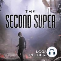 The Second Super