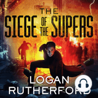 The Siege of the Supers