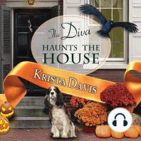 The Diva Haunts the House