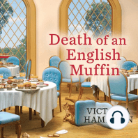 Death of an English Muffin
