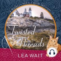 Twisted Threads: A Mainely Needlepoint Mystery
