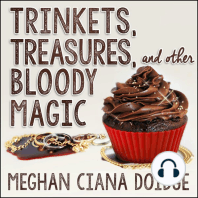 Trinkets, Treasures, and Other Bloody Magic