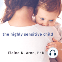 The Highly Sensitive Child
