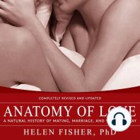 Anatomy of Love
