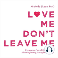 Love Me, Don't Leave Me
