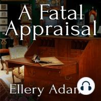 A Fatal Appraisal