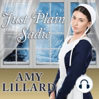 Just Plain Sadie