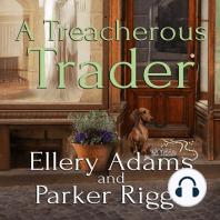 A Treacherous Trader