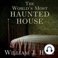 The World's Most Haunted House: The True Story of the Bridgeport Poltergeist on Lindley Street