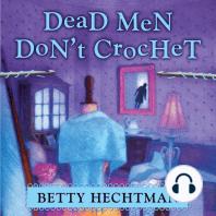 Dead Men Don't Crochet