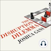 The Disruption Dilemma