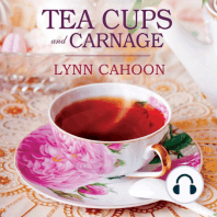 Teacups and Carnage