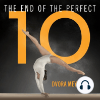 The End of the Perfect 10