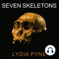 Seven Skeletons