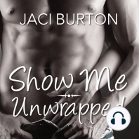 Show Me/Unwrapped
