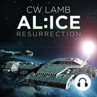 ALICE Resurrection