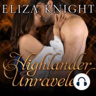 Highlander Unraveled
