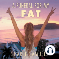 A Funeral for My Fat
