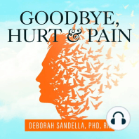 Goodbye, Hurt & Pain