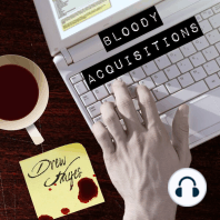 Bloody Acquisitions