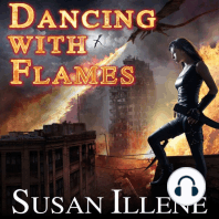 Dancing with Flames