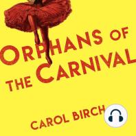 Orphans at the Carnival