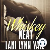Whiskey Neat