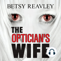 The Optician's Wife