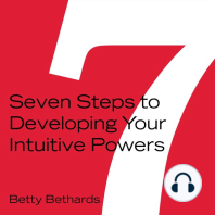 Seven Steps to Developing Your Intuitive Powers
