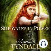 She Walks in Power