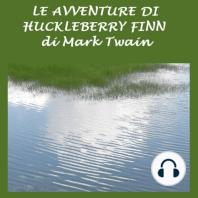 Avventure di Huckleberry Finn, Le