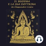 Buddha e la sua dottrina, Il