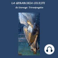 Gerarchia Celeste, La