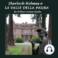 Sherlock Holmes e la valle della paura