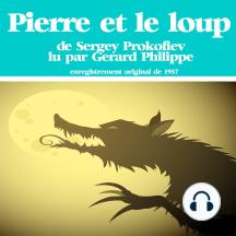 Pierre et le Loup: Les plus beaux contes pour enfants