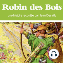 Robin des Bois: Les plus beaux contes pour enfants