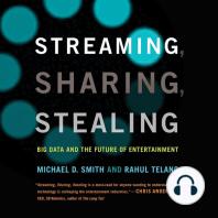 Streaming, Sharing, Stealing