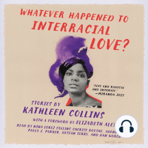 Whatever Happened to Interracial Love?: Stories